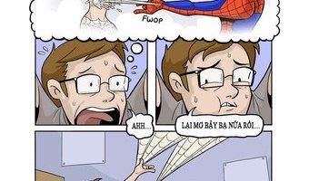 """Khi spider-man nằm mơ thì người ta gọi là....""""nhện""""..."""