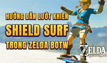Hướng dẫn Shield Surf, Bullet Time Bounce - The Legend of Zelda: Breath of The Wild