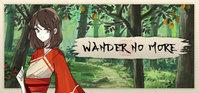 Wander No More