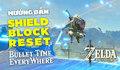 Hướng dẫn Shield Block Reset(SBR) - The Legend of Zelda: Breath of The Wild