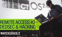 Tính năng hack trong Watch Dogs 2 đã được xây dựng kì công thế này đây