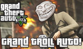 Tình hình sắp có Grand Theft Auto Troll :gach: