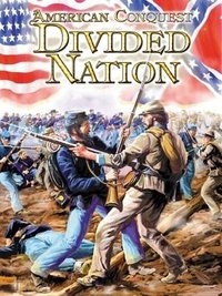 American Conquest: Divided Nation
