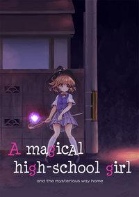A Magical High School Girl