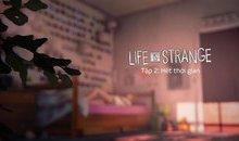 Life is Strange và Ori and the Blind Forest chính thức được Việt Hóa